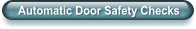 Automatic Door Safety Checks